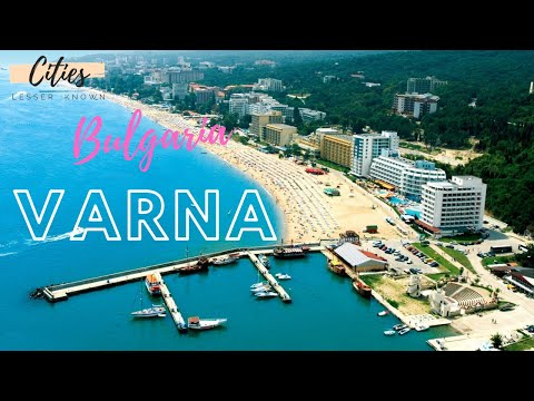 VARNA, Bulgaria - City Tour & Travel Guide   Lesser Known Cities