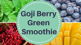 Green Smoothie Recipe For Fast Weight Loss - Vegan Recipe With Goji Berries