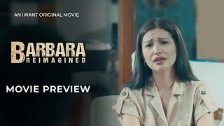 Barbara Reimagined Movie Preview | iWant Original Series