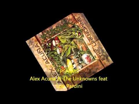 Alex Acuna & The Unknowns - PSALMS feat Carlos Santana & Lou Pardini