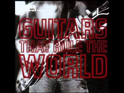 THE GUITARS THAT RULE THE WORLD (FULL ALBUM)