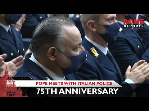 Pope Francis meets with Italian police on 75th anniversary of their foundation