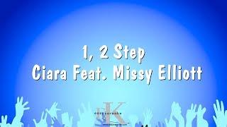1, 2 Step - Ciara Feat. Missy Elliott (Karaoke Version)