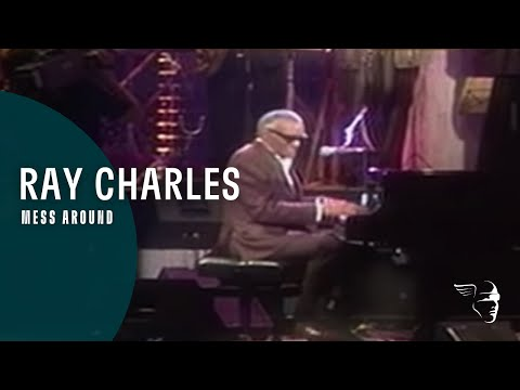 Ray Charles - Mess Around (From