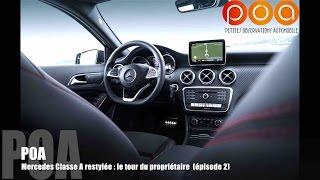 Nouvelle Mercedes Classe A 2015 (restylée) : le tour du propriétaire - Essai 2/3