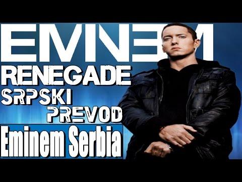Eminem - Renegade (Srpski Prevod)