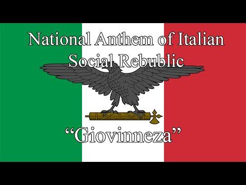 "National Anthem of the Italian Social Rebublic ""Giovinezza"" (1924 - 1943)"