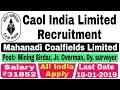 Coal India Recruitment 2018 || MCL Recruitment for Mining Sirdar, Overman, Surveyor