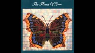 Watch House Of Love Se Dest video