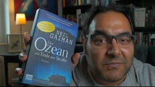 Der Ozean am Ende der Straße - Neil Gaiman / Rezension