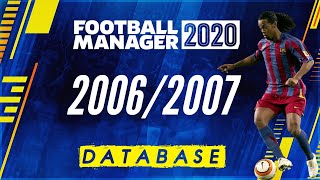 Football Manager 2006/2007 Database - Football Manager 2020 - FM20