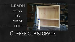 Learn How To Make A Coffee Cup Holder