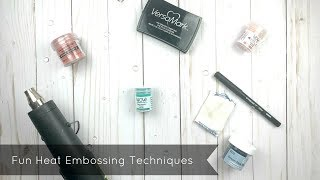 Fun Techniques with Embossing Powders
