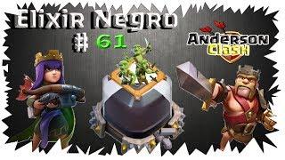 CLASH OF CLANS - EM BUSCA DO ELIXIR NEGRO #61 UPANDO A RAINHA PARA O NÍVEL 42