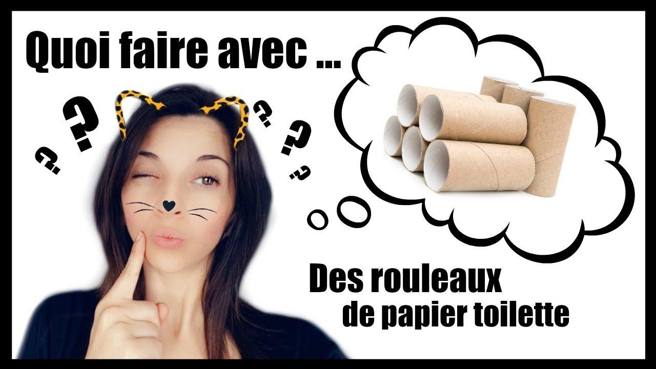 QUOI FAIRE AVEC DES ROULEAUX DE PAPIER TOILETTE ?? YouTube