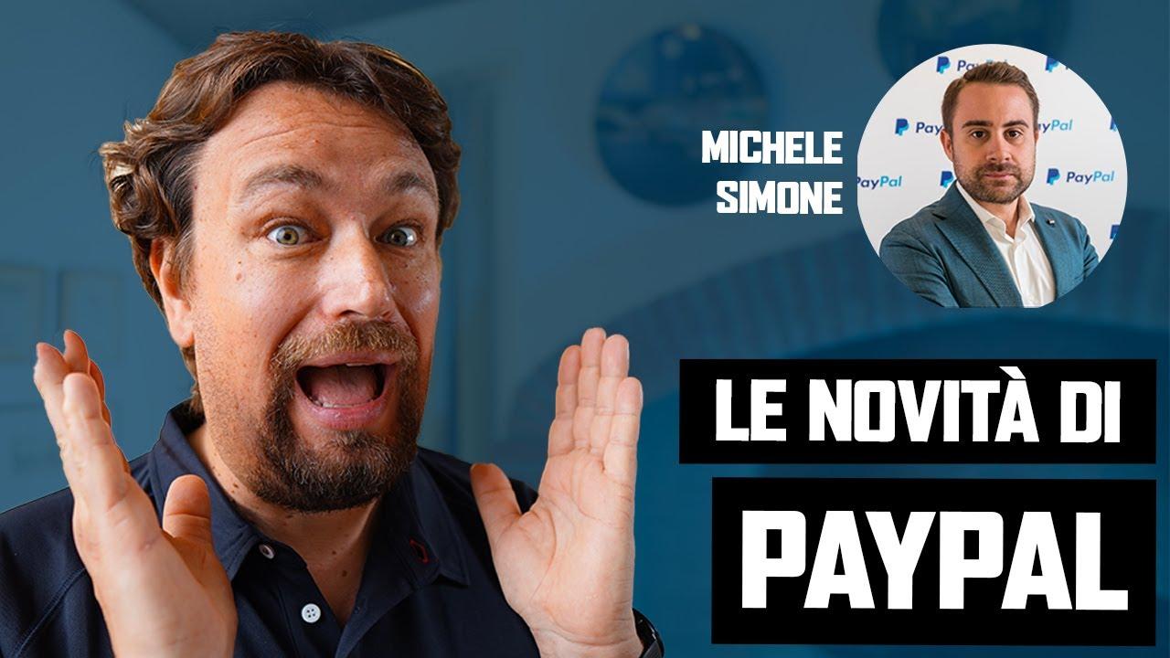 PayPal 2020: servizi, tariffe e promozioni. Intervista a Michele Simone