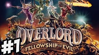 Overlord Fellowship of Evil - Gameplay Walkthrough Part 1 -  PS4/Xbox One/PC [ HD ] - No Commentary