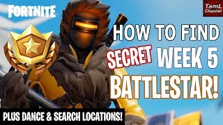 How to Find SECRET Week 5 BATTLESTAR! + Dance & Search Locations! (Fortnite Battle Royale Season 7)
