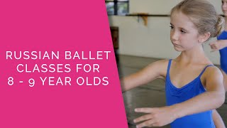 Ballet 4 Class for 8 - 9 Year old Kids in Orlando - Russian Ballet - Orlando, FL