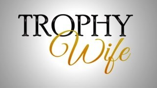 Trophy Wife (ABC) Trailer
