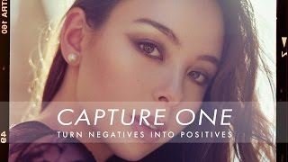Turn a Negative Into a Positive Using Capture One