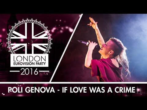 Poli Genova - If Love Was A Crime (Bulgaria) | LIVE | London Eurovision Party 2016