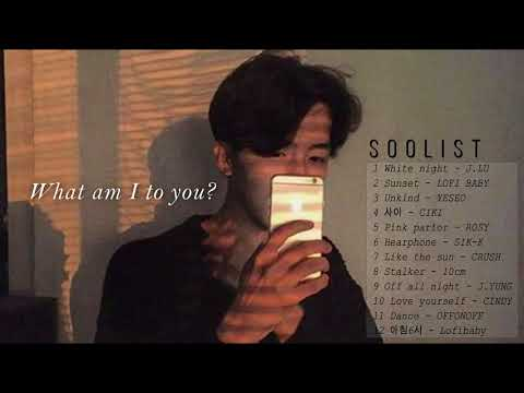 ♫What am I to you? | korean r&b playlist (12 songs)