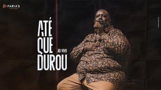 PÉRICLES - ATÉ QUE DUROU (AO VIVO) - VÍDEO OFICIAL