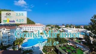 Grand Mir'amor 4* | Турция, Кемер| Обзор отеля