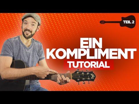 Ein Kompliment - Sportfreunde Stiller - Gitarre lernen - Teil 2