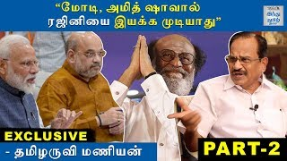 exclusive-modi-and-amit-shah-cannot-control-rajini-tamilaruvi-maniyan-part-2