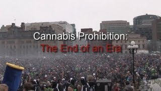 Cannabis Prohibition: The End of an Era (New Documentary)