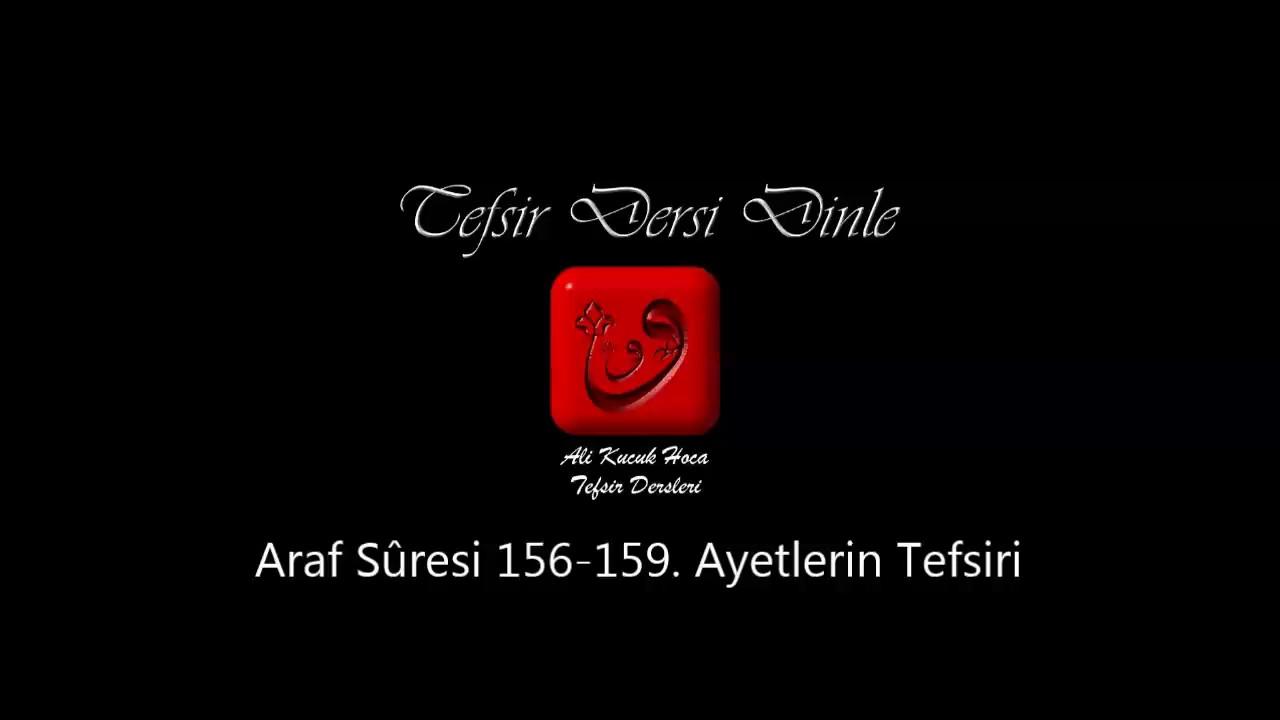 Kur'an'da Geçen Dualar Ârâf Sûresi 156.Âyet