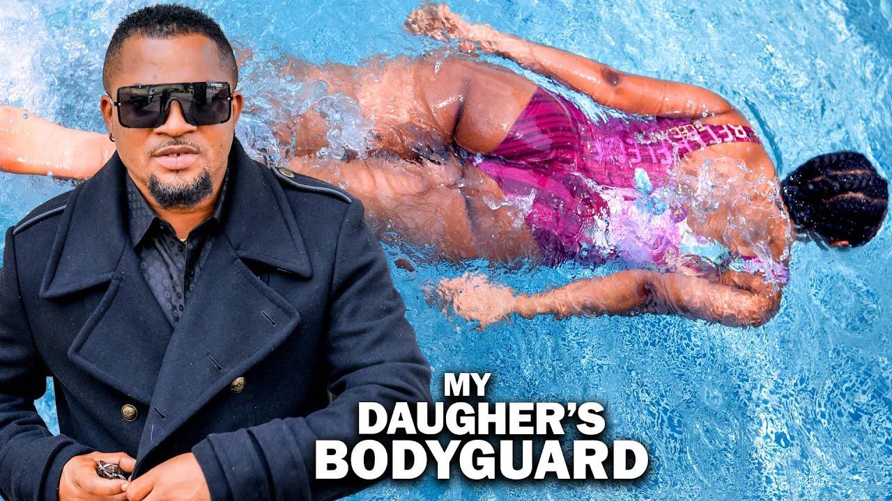 Download MY DAUGHTER'S BODYGUARD (New Movie Alert) Walter Anga 2021 LATEST NIGERIAN MOVIE/ NOLLYWOOD MOVIE