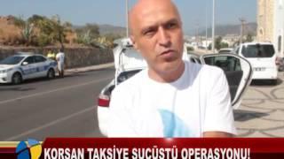 KORSAN TAKSİYE SUÇÜSTÜ OPERASYONU!