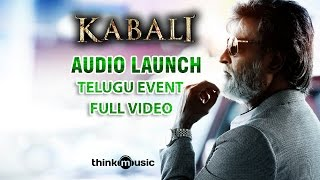Kabali Telugu Audio Launch Event Full Video | Rajinikanth | Pa Ranjith | Santhosh Narayanan