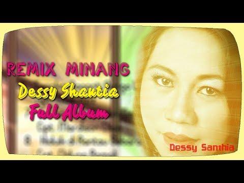 Remix Minang Dessy Shantia Rindu di Awan Biru Full Album