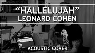 Leonard Cohen - Hallelujah (Acoustic Cover)