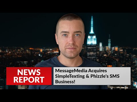 MessageMedia Acquires SimpleTexting & Phizzle's SMS Business