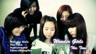 Wonder Girls - This Time (Instrumental) NO BACKGROUND VOCALS + LYRICS!!