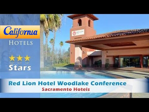 Red Lion Hotel Woodlake Conference Center, Sacramento Hotels - California