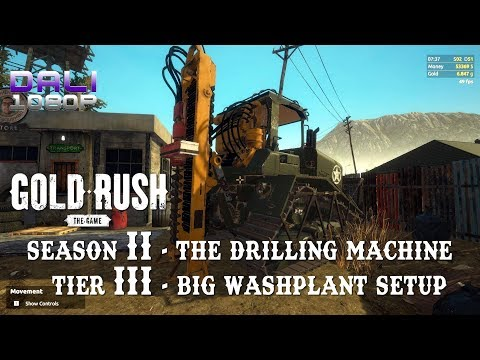 Gold Rush: The Game Season 2 - The Drilling Machine - Tier 3 - Big Washplant Setup