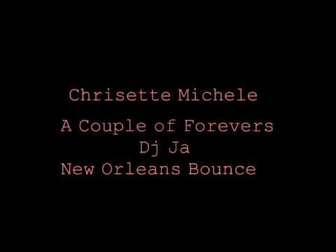 Chrisette Michele -A Couple of Forevers (New Orleans Bounce)