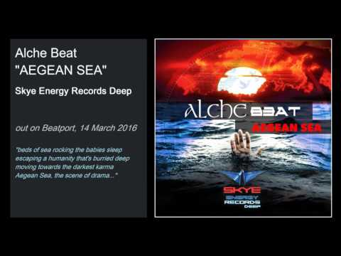 "Alche Beat - ""Aegean Sea"" 