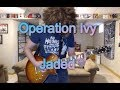 Operation Ivy - Jaded (Guitar Tab + Cover)