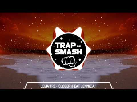 Lemaitre - Closer (feat. Jennie A.) {High Quality}