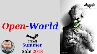 Steam Summer Sale 2018 | Best Open World Games