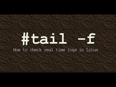 tail -f : How to check real time logs in Linux