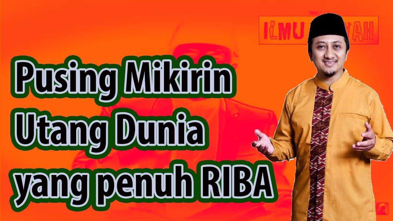 Terapi Pusing Mikirin Utang Dunia yang penuh RIBA ♥ yusuf mansur :)=