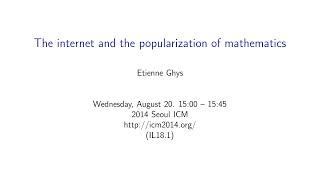 ICM2014 VideoSeries IL18.1 : Etienne Ghys on Aug20Wed